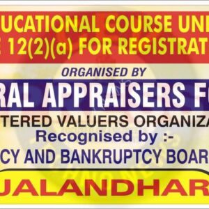 50 HRS EDUCATIONAL COURSE UNDER RULE 5(1) READ WITH RULE 12(2)(a) FOR REGISTRATION AS VALUERS BY CEV IAF RVO