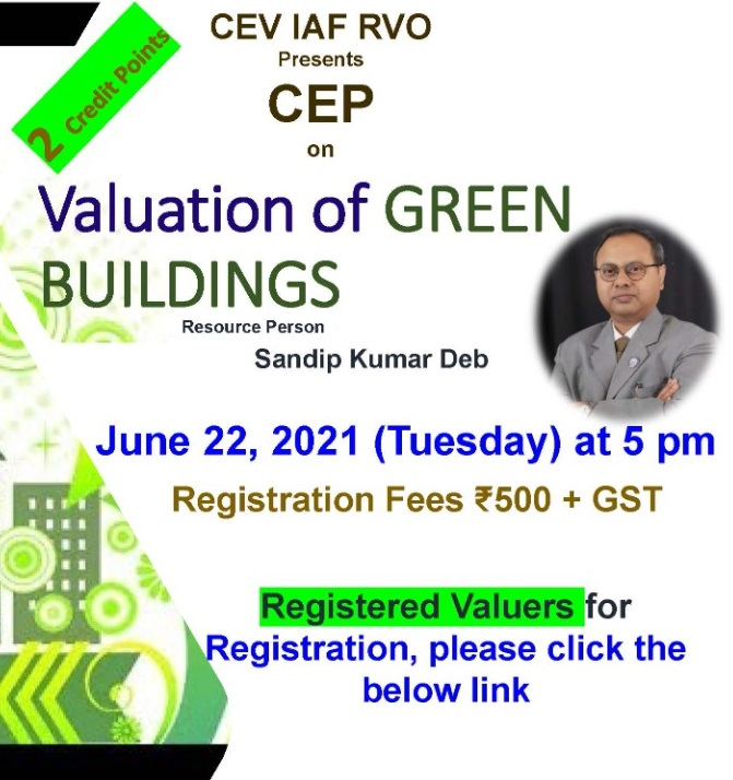 CEV ANNOUNCES CEP-PROGRAM FOR 2 CREDIT POINTS ON 22ND JUNE-TOPIC: VALUATION OF GREEN BUILDINGS