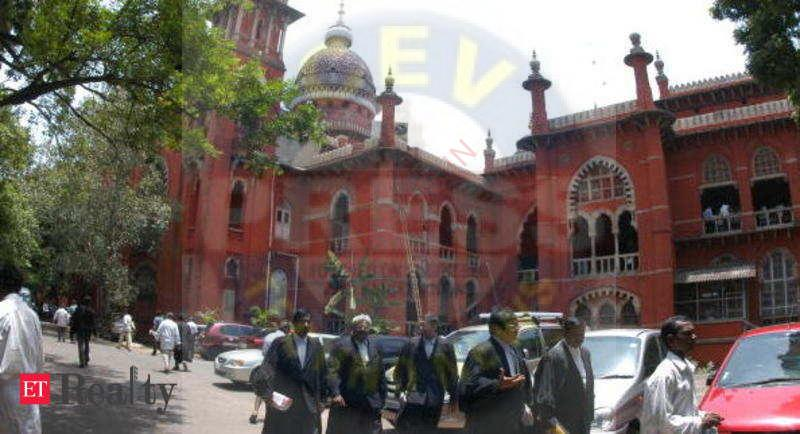 Read more about the article Madras HC, Real Estate News, ET RealEstate