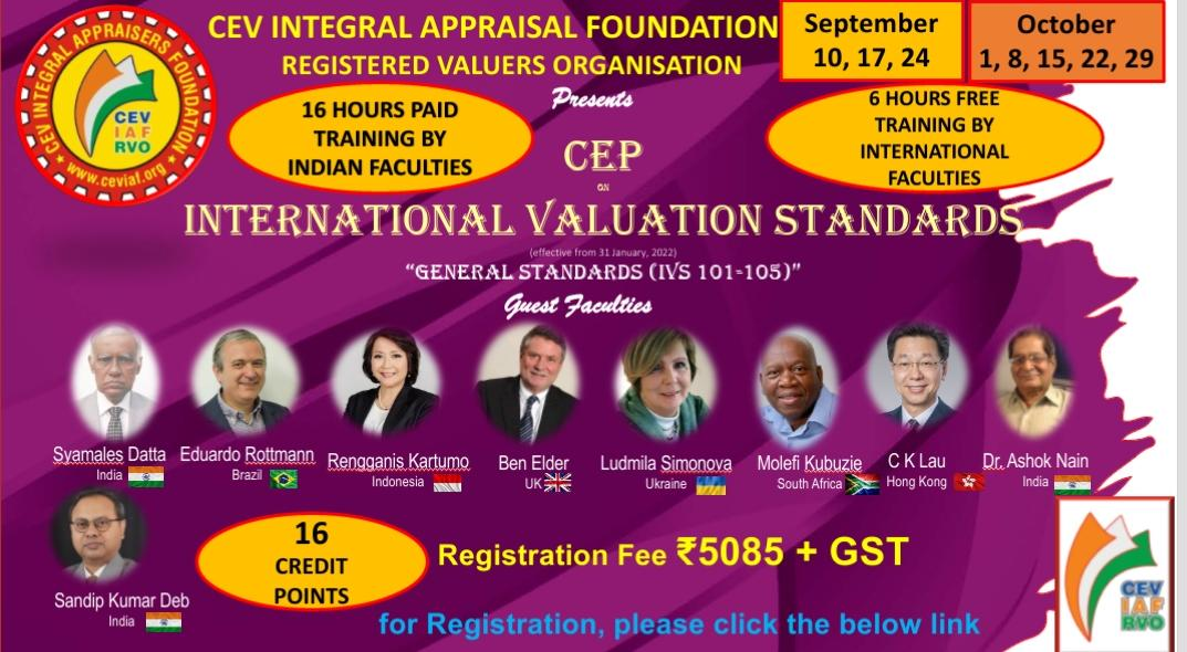 Read more about the article CEP ON INTERNATIONAL VALUATION STANDARDS 101-105, 16 HOURS PAID TRAINING BY INDIAN FACULTIES & 6 HOURS FREE TRAINING BY INTERNATIONAL FACULTIES